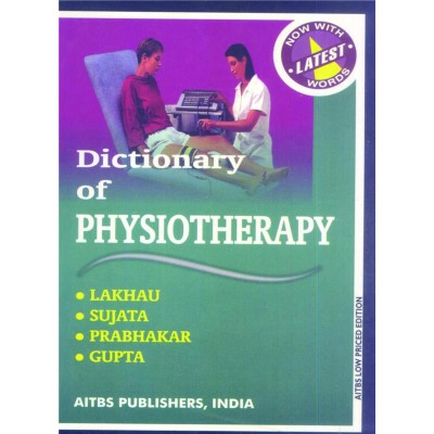 Dictionary Of Physiotherapy By Sujata