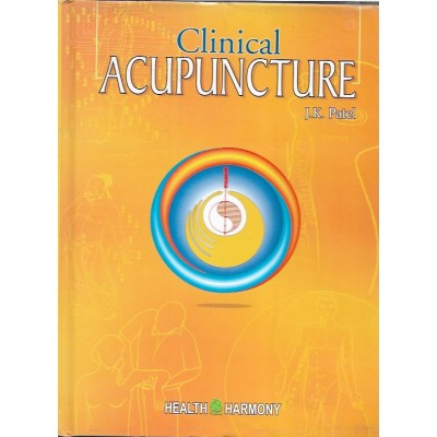 Clinical Acupuncture By Jk Patel