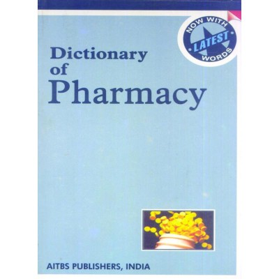 Dictionary of Pharmacy by L C Gupta