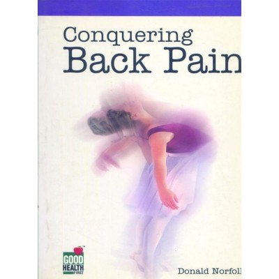 Conquering Back Pain By Donald Norfolk