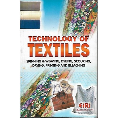 Technology Of Textiles By Eiri Board