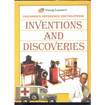 Inventions Discoveries Children Reference Encyclopedia