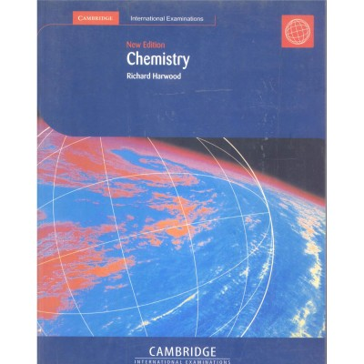 Cambridge-New Edition Chemistry By Richard Harwood