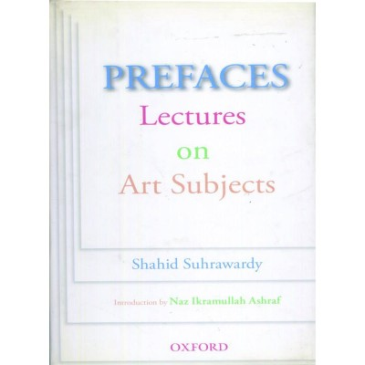 Prefaces Lectures On Art Subjects By Shahid Suhrawardy