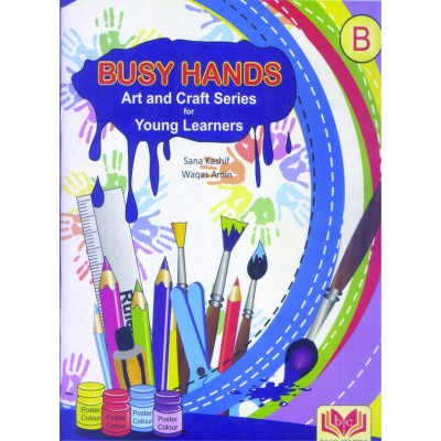 Busy Hands Art and Craft Series Book B