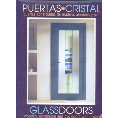 Puertas + Cristal (Interior Decoration Furniture Book)