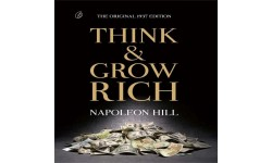 Think Grow Rich By Napoleon Hill